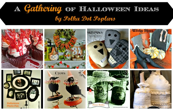 A Gathering of Halloween Ideas From Polka Dot Poplars