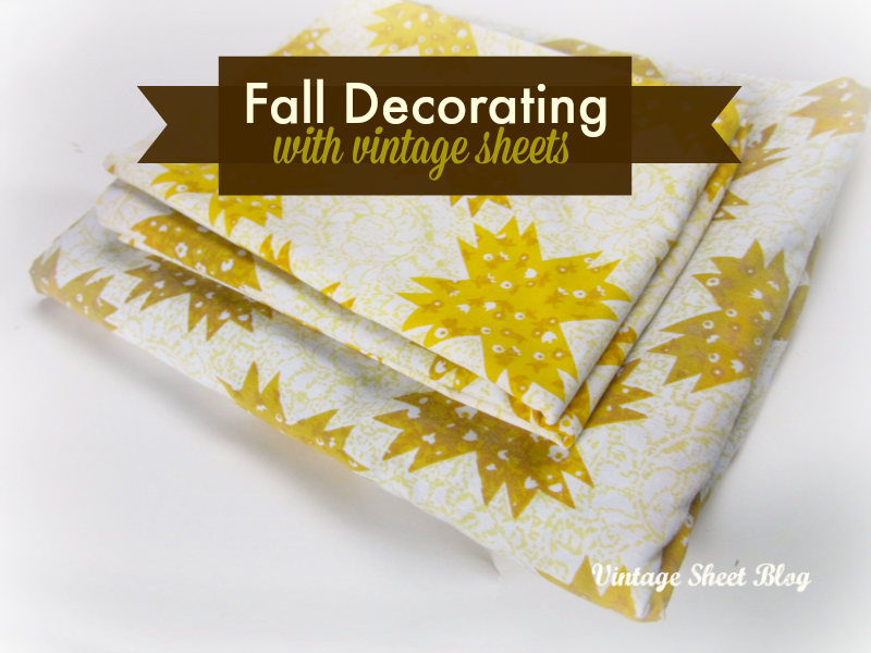 fall decorating with vintage sheets