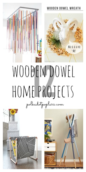 12 Wooden Dowel Home Project Ideas