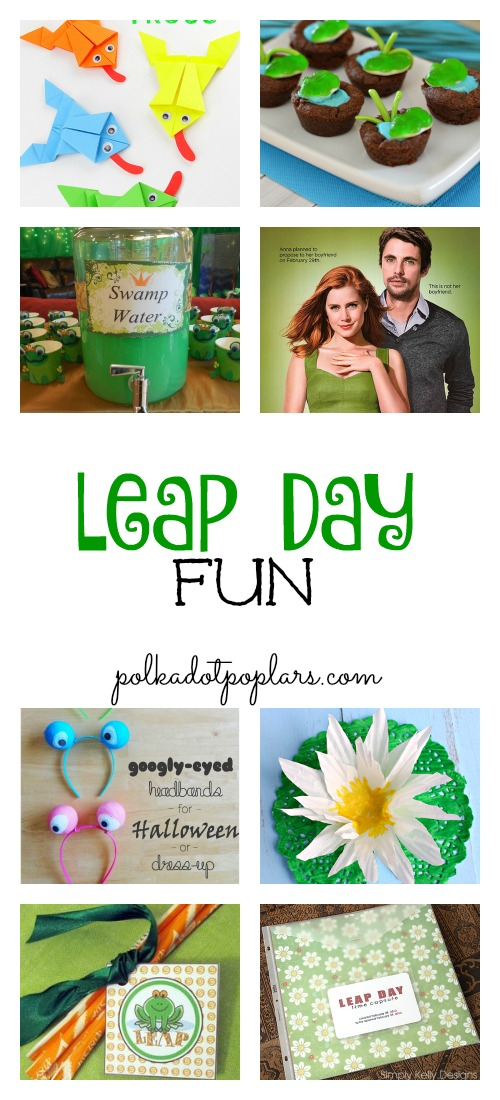 Leap Day Ideas For Your Family