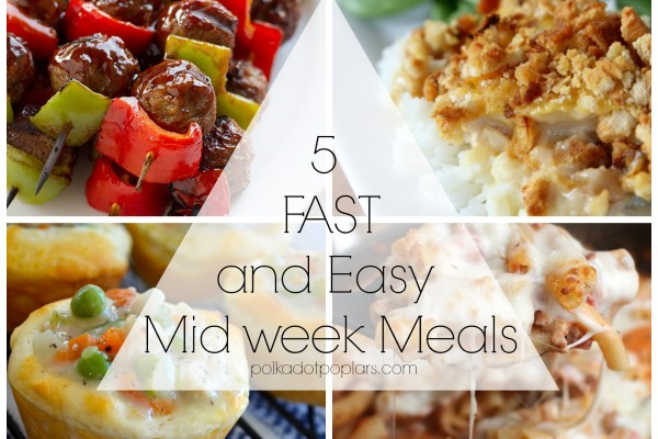 5 Fast and Easy Midweek Dinners