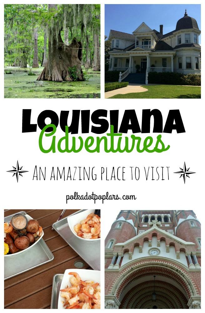 So many adventures in Louisiana.
