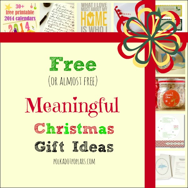 sc 1 st  Polka Dot Poplars & Free or Almost Free Christmas Gift Ideas