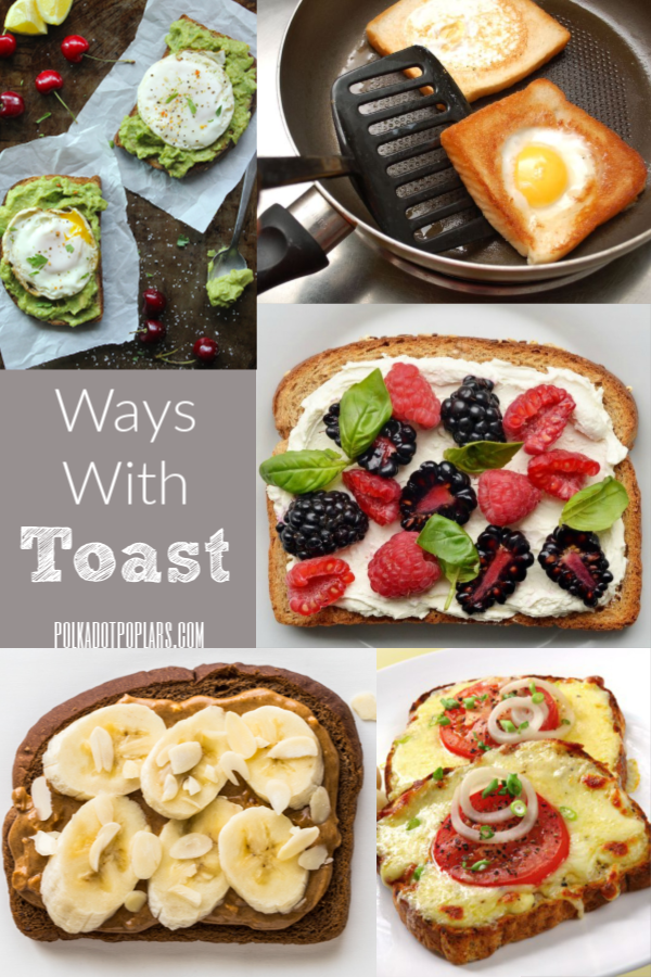 Different Types of Toast