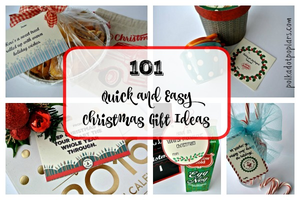 Quick and Easy Christmas Gift Ideas