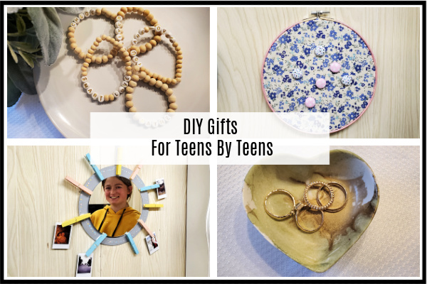 DIY Gifts For Teens By Teens